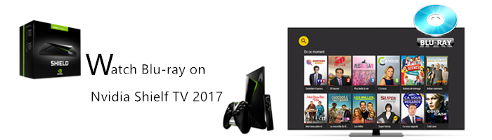 watch-blu-ray-on-nvidia-shield-tv-2017.jpg